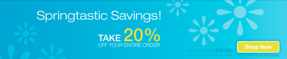 Springtastic Savings! - Save 20% - coupon code BE935